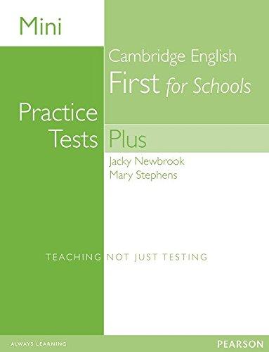 Mini Practice Tests Plus: Cambridge English First for Schools (Exam Skills)