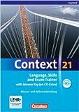 Context 21 - Saarland: Language, Skills and Exam Trainer: Klausur- und Abiturvorbereitung. Workbook mit CD-Extra - Mit Answer Key. CD-Extra mit Hörtexten und Vocab Sheets (Englisch) ( November 2010 )