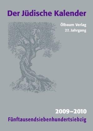 Jüdischer Kalender/2009-2010 (5770)/27. Jahrgang. Fünftausendsiebenhundertsiebzig