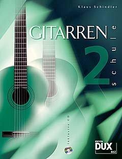 gitarrenschule-2-arrangiert-fur-gitarre-mit-cd-noten-sheetmusic-komponist-schindler-klaus