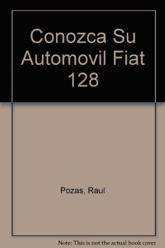 Conozca Su Automovil Fiat 128