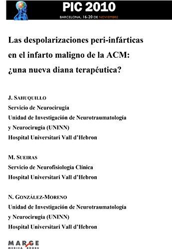 Las despolarizaciones peri-infárticas en el infarto maligno de la ACM: ¿una nueva diana terapéutica?