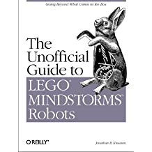 The Unofficial Guide to Lego Mindstorms Robots