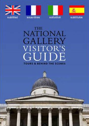 National Gallery's Visitor's Guide: 10 Self-guided Tours, with Foreign Subtitles (National Gallery London) por Louise Govier