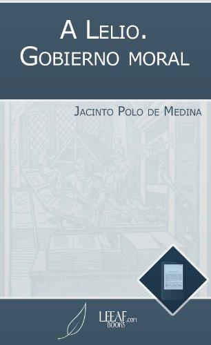 A Lelio. Gobierno moral por Jacinto Polo de Medina