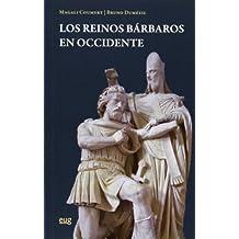 Reinos bárbaros en Occidente,Los (Fuera de Colección)