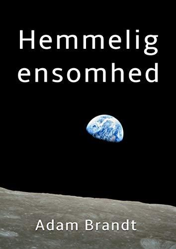 Hemmelig ensomhed (Danish Edition) por Adam  Brandt