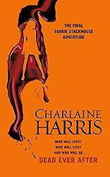 Dead Ever After: A True Blood Novel (Sookie Stackhouse Book 13)