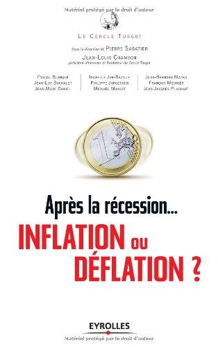 Après la récession, inflation ou déflation ? Regard sur l'économie incertaine