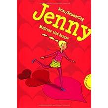 Jenny - Mädchen sind besser