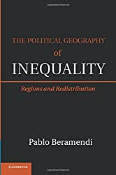 The Political Geography of Inequality (Cambridge Studies in Comparative Politics)
