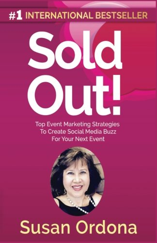 Sold Out: Top Event Marketing Strategies To Create Social Media Buzz For Your Next Event