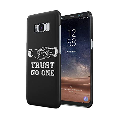 Maceste Trust No One Black Tumblr Quote Kompatibel mit Samsung Galaxy S8 Plus SnapOn Hard Plastic Phone Protective Fall Handyhülle Case Cover -