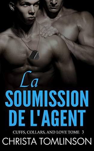 Cuffs, Collars, and Love T3 : La soumission de l'agent - Christa Tomlinson 416jlRGBLjL