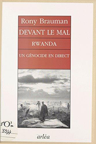 Livre gratuits en ligne Devant le mal : Rwanda, un génocide en direct pdf, epub ebook