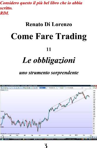 f003a17cff Le obbligazioni - uno strumento sorprendente (Come fare trading Vol. 11) di  [