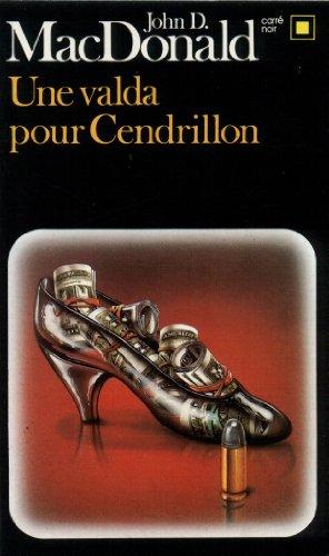 Une valda pour Cendrillon par John D. MacDonald