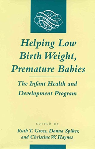 helping-low-birth-weight-premature-babies-the-infant-health-and-development-program-edited-by-ruth-t