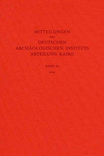Mitteilungen des Deutschen Archäologischen Instituts. Abteilung Kairo: Mitteilungen des Deutschen Archäologischen Instituts, Abteilung Kairo: Bd 60