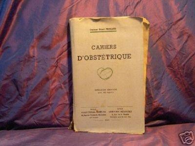 Cahiers d' obstetrique par pigeaud 1941