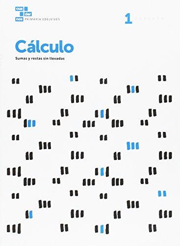 Cuadernos Cálculo 1 (Cuadernos de cálculo) por Área de Proyectos Educativos de Primaria Edelvives