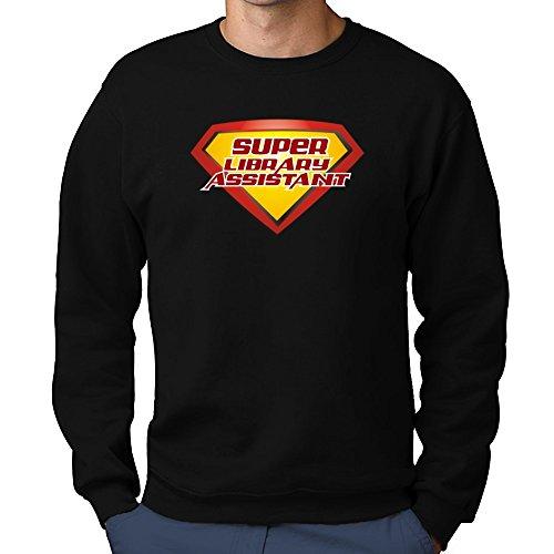 Teeburon SUPER Library Assistant Sweatshirt Assistant Sweatshirt