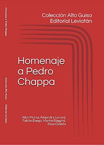 Alto Guiso: Homenaje a Pedro Chappa