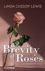 The Brevity of Roses (A Bay of Dreams Novel Book 1)