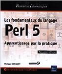 Les fondamentaux du langage Perl 5 -...