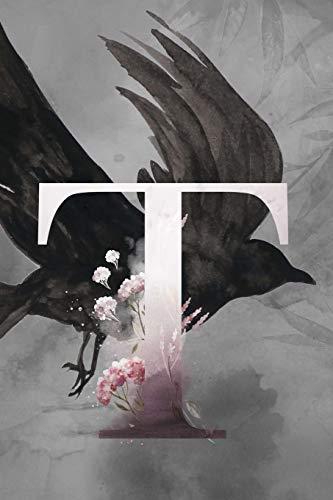 T: Petit Journal personnel de 121 pages lignées avec couverture corbeau et lettre T par Phil Polissou