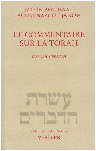 Le Commentaire sur la Torah par Jacob Ben Isaac, Achkenazi de Janow