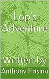 Lop's Adventure (English Edition)