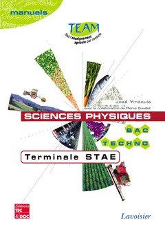 Sciences Physiques Terminale Stae (Coll. Team, Bac Techno Manuels ) par Sda
