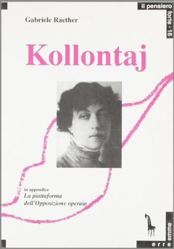 Kollontaj. Libert sessuale e libert comunista