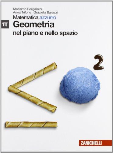 Matematica.azzurro. Con maths in English. Modulo Pi greco. Libro LIM. Per le Scuole superiori. Con espansione online