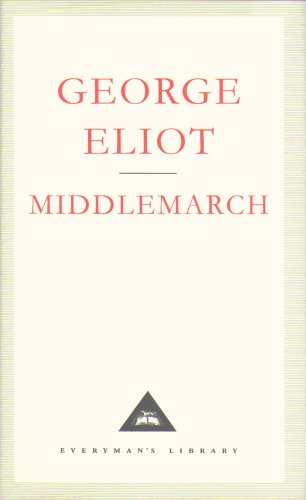 Middlemarch (Everyman Classics)