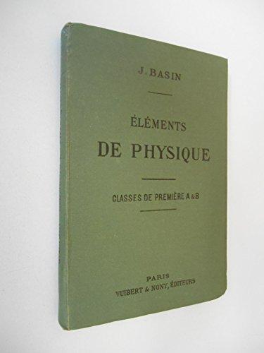 Eléments de physique Optique électricité / Bassin, J / Réf49580 par J. Bassin