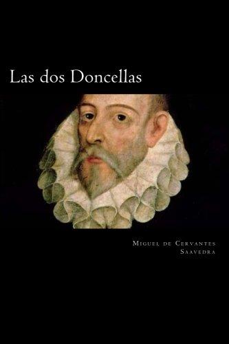 Las dos Doncellas por Miguel de Cervantes Saavedra