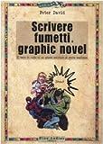 Scrivere fumetti e graphic novel
