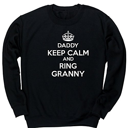 Hippowarehouse Daddy Keep Calm and Ring Granny Kids Children's Unisex Jumper Sweatshirt Pullover