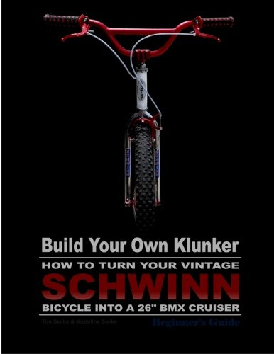 Build Your Own Klunker Turn Your Vintage