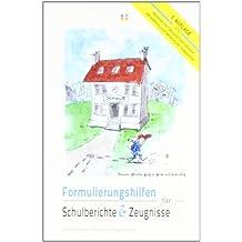 Formulierungshilfen für Schulberichte und Zeugnisse