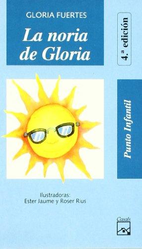 La noria de Gloria (Punto Infantil) por Gloria Fuertes