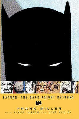 [Batman: The Dark Knight Returns] [by: Frank Miller]
