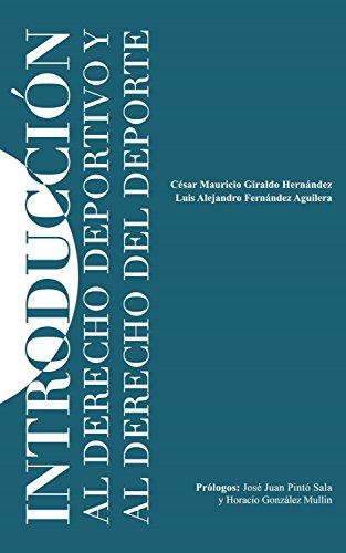 Introducción al Derecho Deportivo y Derecho del Deporte por César Mauricio Giraldo Hernández