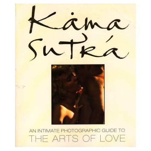 Kama Sutra: An Intimate Photographic Guide to the Arts of Love by Zek Halu (1992-01-25)