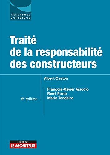 Traité de la responsabilité des constructeurs par François-Xavier Ajaccio