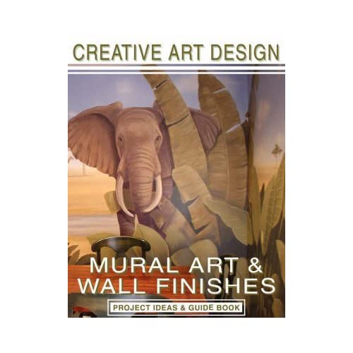 [(Creative Art Design : Mural Art & Wall Finishes: Project Ideas & Guidebook)] [By (author) Heidi MacDonald ] published on (November, 2006)