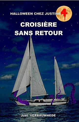 Croisière sans retour (Halloween chez Justine t. 4) (French Edition)