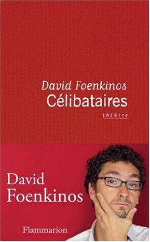 Célibataires par David Foenkinos
